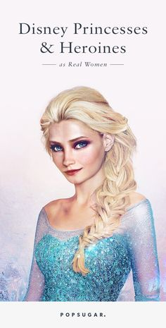 See 16 Disney Princesses and Heroines as Real Women — It's Beautiful!
