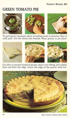 Green Tomato Pie - I wonder if you can freeze these for later??
