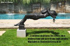 Casa de Euterpe: A Insustentável Leveza do Ser - Milan Kundera