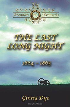 The Last, Long Night ( # 5 in The Bregdan Chronicles Historical Fiction Romance Series) (Volume 5) by Ginny Dye http://www.amazon.com/dp/0982717172/ref=cm_sw_r_pi_dp_vLdNub0HCQ4C8
