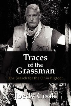 Traces Of The Grassman: The Search For The Ohio Bigfoot