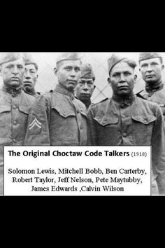 Chocktaw code talkers I'm a history buff but I had no idea the Chochtaw did this during WWI