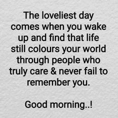 Good Morning everyone Thought of the Day