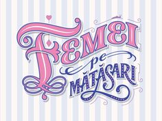 """I have just finished (or not) lettering this title for this year's edition for a street festival dedicated to women. In English it reads """"Women on Matasari"""". Matasari is a street in Bucharest, Roma. Sari, Bucharest, Pop Culture, It Is Finished, Neon Signs, English, Lettering, Street, Design"""