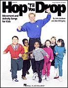 John Jacobson and Alan Billingsley - Hop 'Til You Drop (Hal-Leonard Publishing)