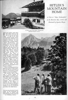 "'Haus Wachenfeld' in the Bavarian Alps - ""Hitler's Mountain home - Homes & Gardens November, 1938 http://wow.blogs.com"