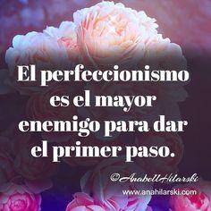 """""""El perfeccionismo es el mayor enemigo para dar el primer paso."""" http://ift.tt/1K26yGk #frases #emprendedores #negocio"""