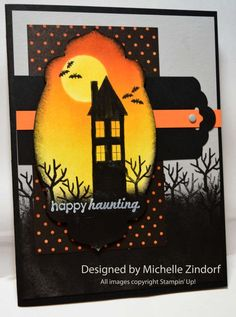 Michele Zindorf: Freedom in Creating - Happy Haunting - Stampin' Up! - 9/7/14