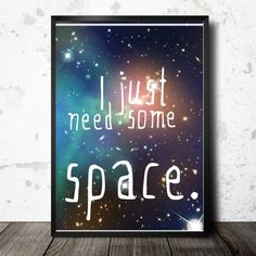 Space art printable, dorm room art galaxy print, kid room art, outer space decor, galaxy printable, funny quote print, typography poster