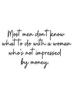 Grown Woman Quotes, Money Qoutes, Impress Quotes, Note To Self Quotes, I Dont Need Anyone, Respect Women Quotes, Money Change, Ace Pride, Remember Who You Are