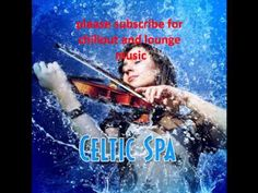 Meditation Spa Celtic Spa Music and Nature Sounds for Relaxing Meditation and Yoga 2012 - YouTube