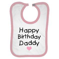 Happy Birthday Daddy heart - Bib - White/Pink $10.99