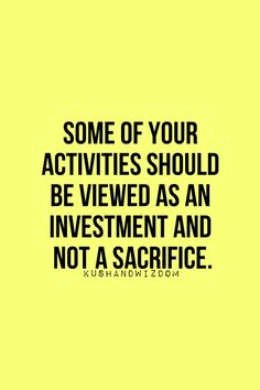 Invest in yourself and your health.