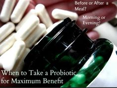 How to take probiotics to ensure that these expensive supplements do the most good for your health with maximum benefits.