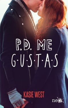 Me gustas by Kasie West - Books Search Engine Ya Books, Book Club Books, Book Lists, Book Series, Good Books, Books To Read, Kasie West, Fernanda Young, Book Challenge