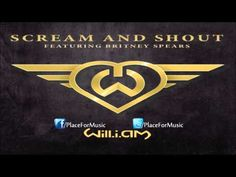 Scream and Shout - Will-I-Am feat. Britney Spears LOVE