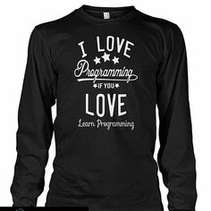 Programming Lover T shirt Buy now :  http://ift.tt/2msRoEQ  don't forget to mention programmers  #programminglife  #programmingproblem  #programming #coding #coder #php  #html #css #js #javascript #webdeveloper #webmaster #webdesigner  #tshirt #codingtshirt  #pythoncode  #pythonprogramminglanguage  #programmingisfun #programmer #programminghumor #codingproblems #codingshirts #coding #ilovecoding #programmingquotes  #programmingjokes #programmingsucks #programmings #programmingstudents.1