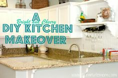 DIY Kitchen Makeover- From Builder Grade to Bright and Cheery!