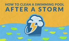 How to prepare your pool for a storm, and how to clean it after a storm (via Swim University) Cleaning Above Ground Pool, Pool Care, Pool Accessories, Pool Maintenance, Pool Cleaning, Pool Decks, Cool Pools, Pool Houses, In Ground Pools