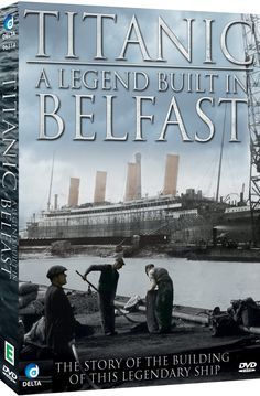Titanic - A Legend Built In Belfast [DVD]: Amazon.co.uk: DVD & Blu-ray