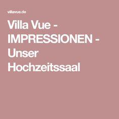 Villa Vue - IMPRESSIONEN - Unser Hochzeitssaal