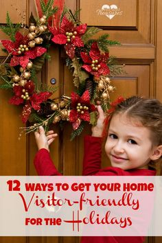 Gety our home visitor-friendly with these great tips! Simple Christmas, Christmas Home, Christmas Holidays, Christmas Wreaths, Christmas Crafts, Merry Christmas, Christmas Decorations, Xmas, Holiday Fun