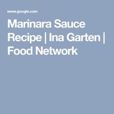 For a go-to standby using canned tomatoes, get Ina Garten's easy, homemade Marinara Sauce recipe from Barefoot Contessa on Food Network. Sauce Recipes, My Recipes, Pasta Recipes, Vegan Gluten Free, Vegan Vegetarian, Baby Shower Lunch, Homemade Marinara, Marinara Sauce, Food Network Recipes