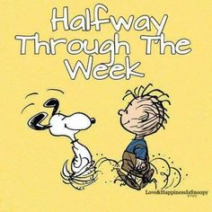 Happy Friday from Snoopy & PigPen Happy Wednesday Quotes, Wednesday Humor, Its Friday Quotes, Happy Friday, Hello Friday, Friday Fun, Friday Humor, Snoopy Love, Frases
