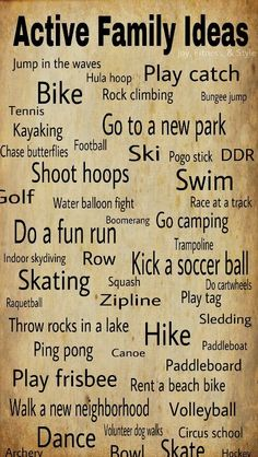 50 ways to be active w/ friends and family.