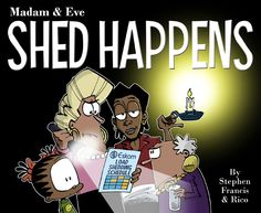 New Releases : Madam & Eve Shed Happens Book Categories, Eve, Shit Happens, Funny, Anime, South Africa, People, Humor, Funny Parenting