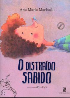 O Distraído Sabido :: Ana Maria Machado