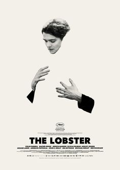 "The Lobster (2015) Cannes favorite Yorgos Lanthimos (""Dogtooth,"" ""Alps"") is headed back to the festival with ""The Lobster,"" a dystopian romance starring Colin Farrell and Rachel Weisz."