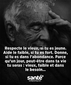...Respecte... car un jour...