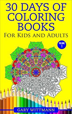 30 Days of Coloring Books For Kids and Adults--: Mandala ... http://www.amazon.com/dp/B018KFYHU0/ref=cm_sw_r_pi_dp_NJLixb03PJ4NZ