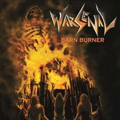 brutalgera: Warsenal - Barn Burner (2015)   Speed/Thrash Metal...