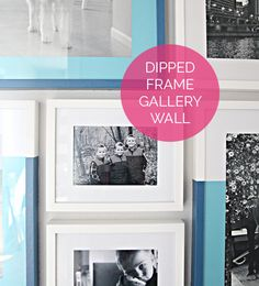 IHeart Organizing: DIY Dipped Frame Gallery Wall