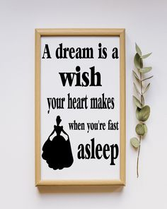 A dream is a wish your heart makes when you're fast asleep PRINTABLE picture, wall art, black and white, inspirational quote print download by DigbysSVGShop on Etsy
