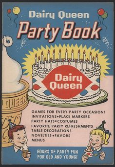 Get excited, people! Today I purchased this fantastic Dairy Queen Party Book, published in It is full of the most ridiculous party games for children I have ever seen. Weird Vintage, Vintage Ads, Vintage Ice Cream, Vintage Restaurant, Vintage Birthday Cards, Dairy Queen, Fiction And Nonfiction, Vintage Holiday, Holiday Parties
