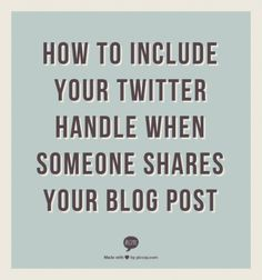 A how-to on configuring WordPress settings to ensure that your Twitter handle is always included when someone shares your blog post.