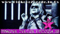 Pinkove Zvezde Epizoda 38 Cela Emisija 29.04.2015