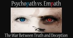 Psychopath vs. Empath: the War Between Truth and Deception – The Occult University Library