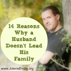 14 Reasons Why a Husband Doesn't Lead His Family @ The Alabaster Jar