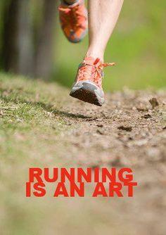 Running is an art. #Running  #Motivation