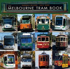 The Melbourne Tram Book    Randall Wilson and Dale Budd  A UNSW Press book  First published in 2003