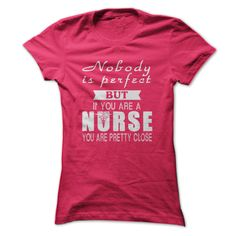 ((Top Tshirt Design) Nobody is Perfect But Nurse [TShirt 2016] Hoodies, Funny…