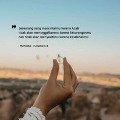 30 New Ideas For Quotes Indonesia Cinta Boy Candra Quotes Sahabat, Quran Quotes, People Quotes, Words Quotes, Best Quotes, Life Quotes, Islamic Love Quotes, Muslim Quotes, Islamic Inspirational Quotes