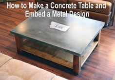 Learn how to Make a Concrete Table and how to embed a metal design or logo in concrete. This 2 inch thick table is built similar to a concrete counter.