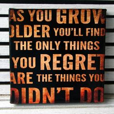 As You Grow Older Inspirational 10x10 Canvas Wall Hanging