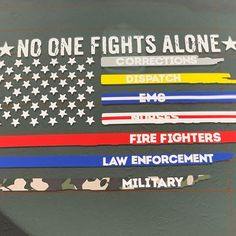 No One Fights Alone Thin Blue Line American Flag Vinyl Car Police Flag, Mailbox Decals, Symbols Of Freedom, Emergency Medical Services, Fight Alone, Thin Blue Lines, Laptop Decal, Firefighter, Recreational Vehicles