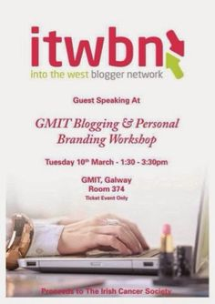 Yummy Mummy Fashion & Lifestyle: Into The West Blogger Network guest speaking at GMIT Blogging & Personal Branding Workshop Branding Workshop, Into The West, Yummy Mummy, Personal Branding, Blogging, Cancer, Lifestyle, Fashion, Fashion Styles